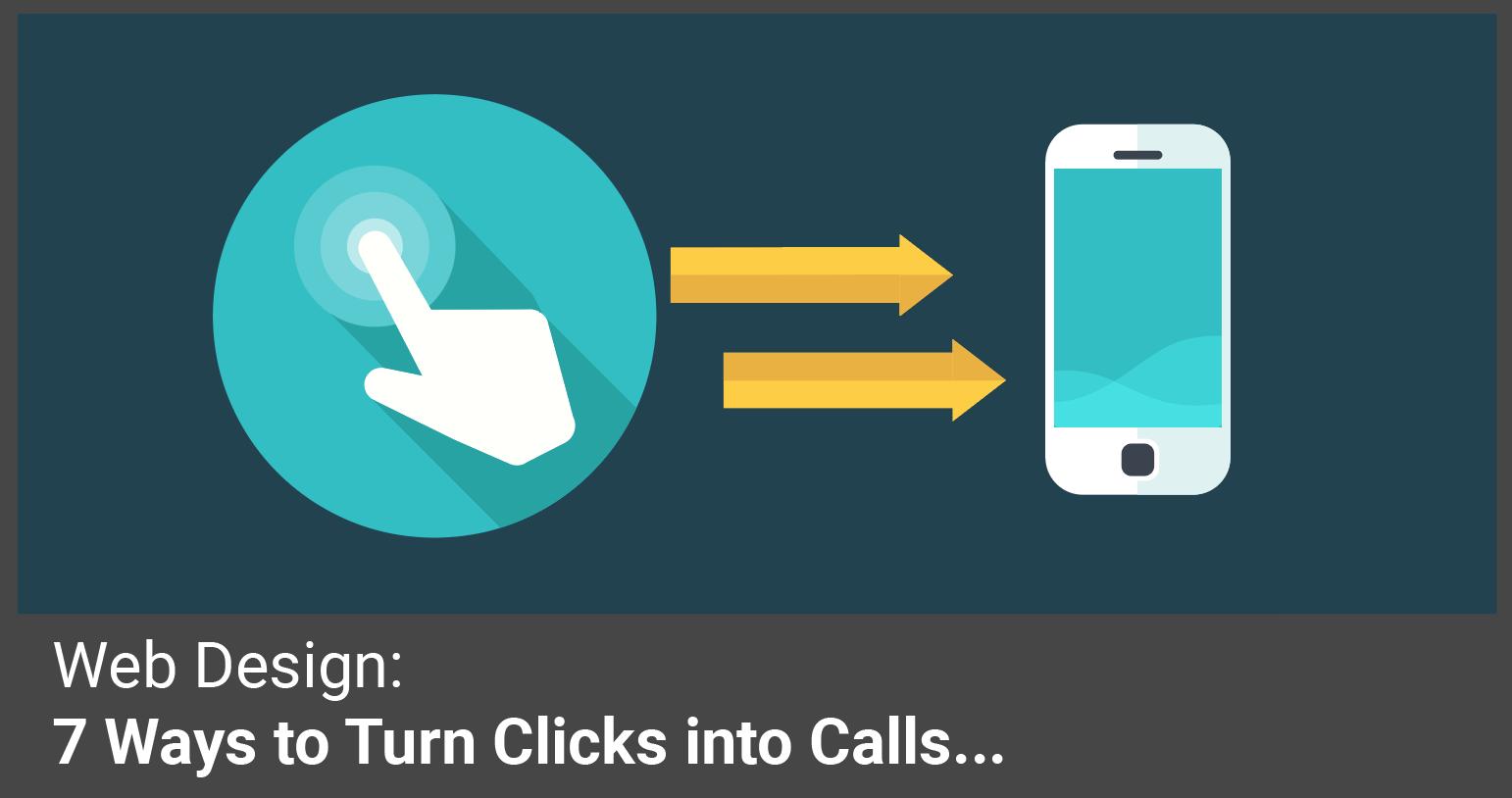 Ways to turn clicks into calls